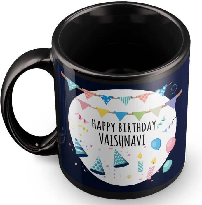 Posterchacha Vaishnavi Name Happy Birthday Gift Ceramic Mug Price In