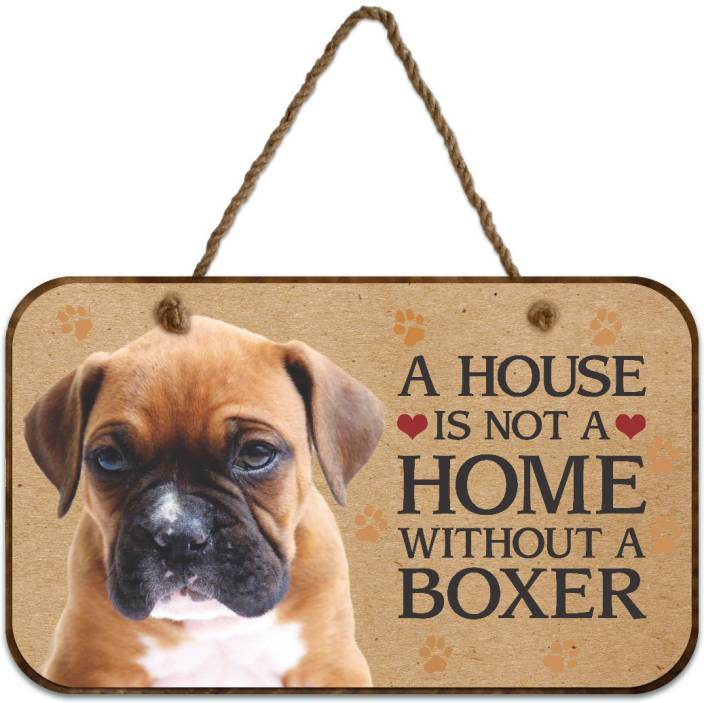 Ezyprnt Wooden A House Is Not A Home Without A Boxer Dog Plaque Name