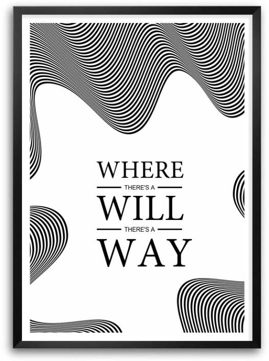 Where Theres A Will Theres A Way Motivational Inspirational