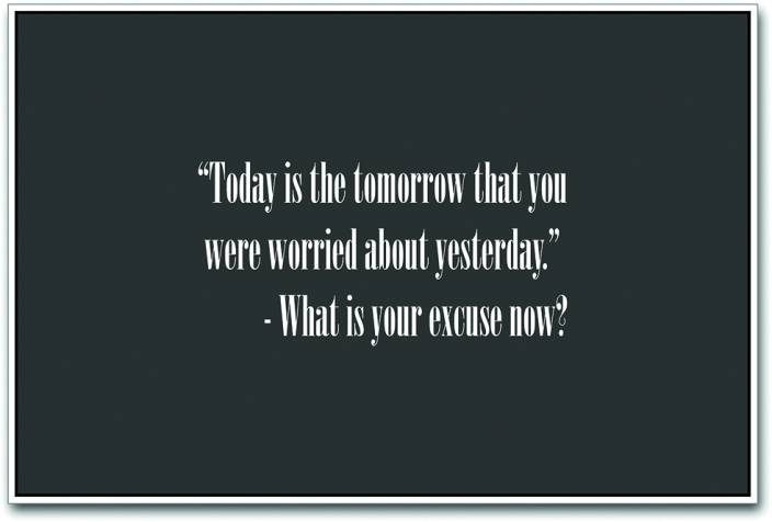Today Vs Tomorrow Paper Print Quotes Motivation Posters In India