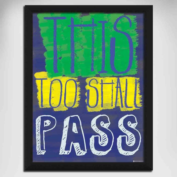 This too shall Pass Canvas Art - Gabambo posters - Quotes ...