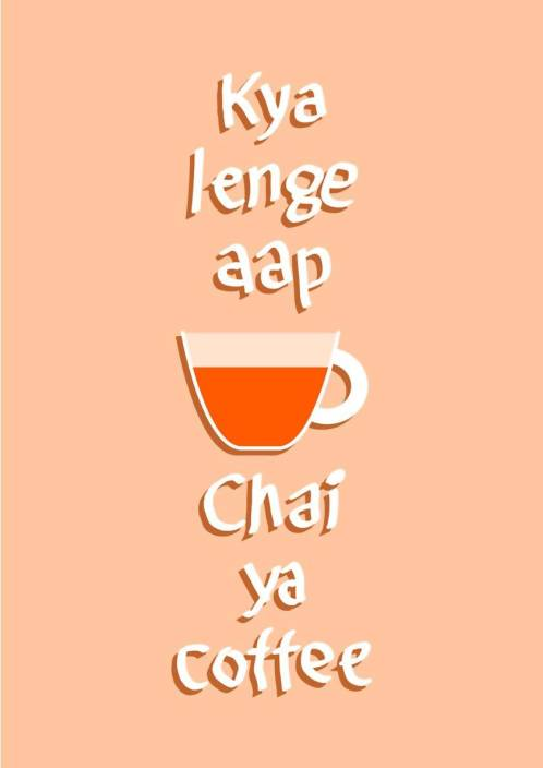 Hindi Funny Quote Chai Coffee A4 Non Tearable High Quality Printed