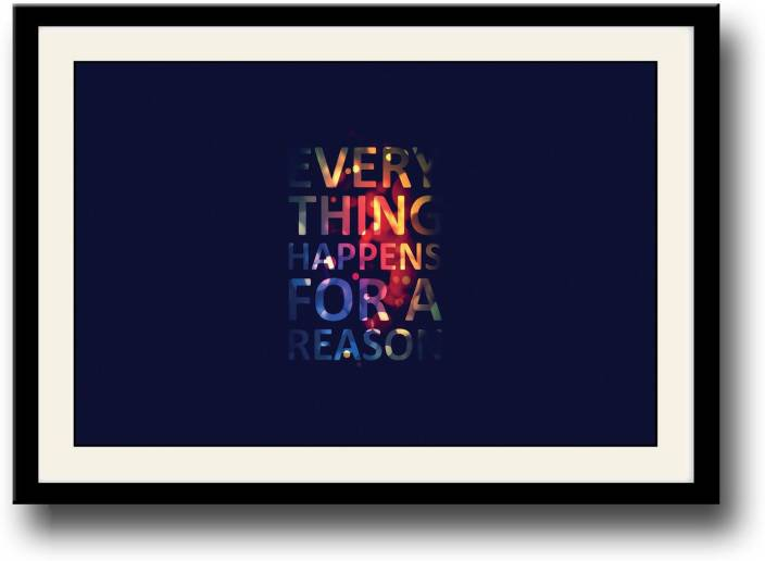 Everything Happens For A Reason Fine Art Print Quotes Motivation