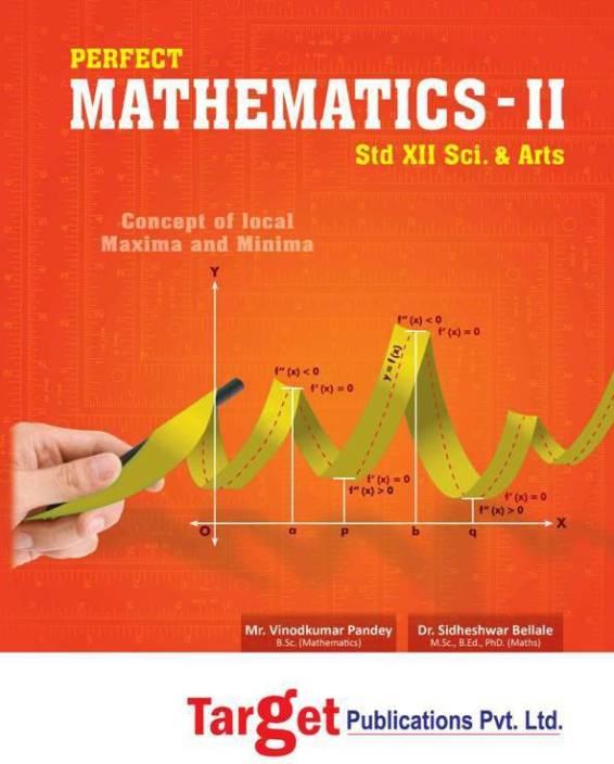 Perfect Mathematics - II Std  12th HSC Science And Arts