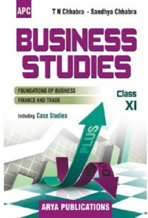 APC Business Studies Textbook For Class 11 By Sandhya Chhabra,TN Chhabra