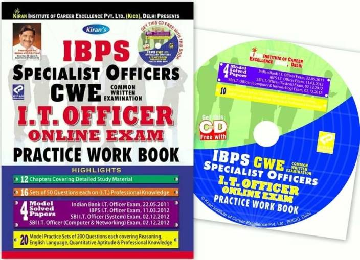 IBPS Specialist Officers CWE I.T. Officer Online Exam Practice Work Book (With Free CD)