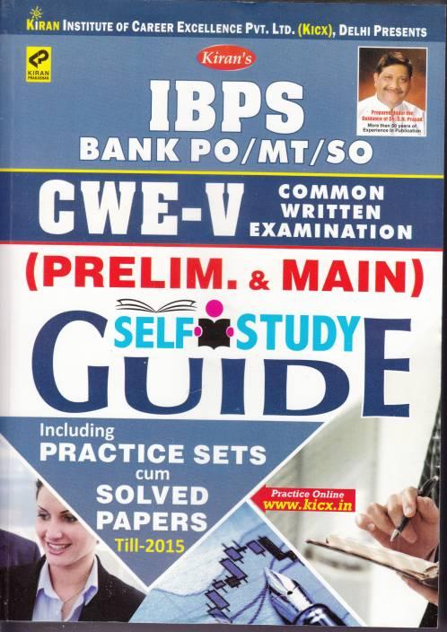 Ibps Bank Po/Mt/So Cwe-V (Prelim&Main ) Self Study Guide