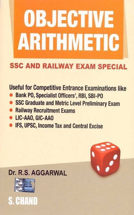 Objective Arithmetic : SSC And Railway Exam Special (English) Latest Edition
