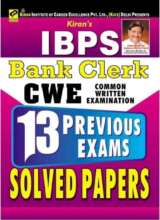 IBPS Bank Clerk CWE - 13 Previous Exams Solved Papers