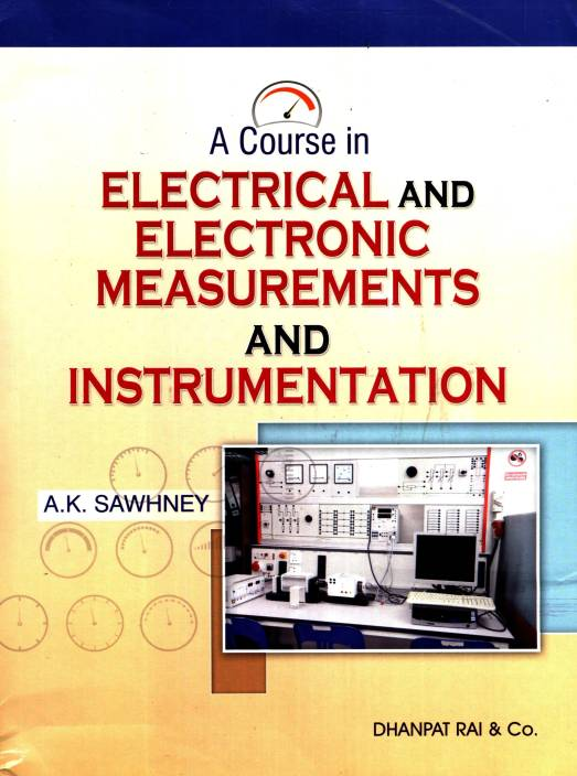 A Course In Electrical And Electronic Measurements And