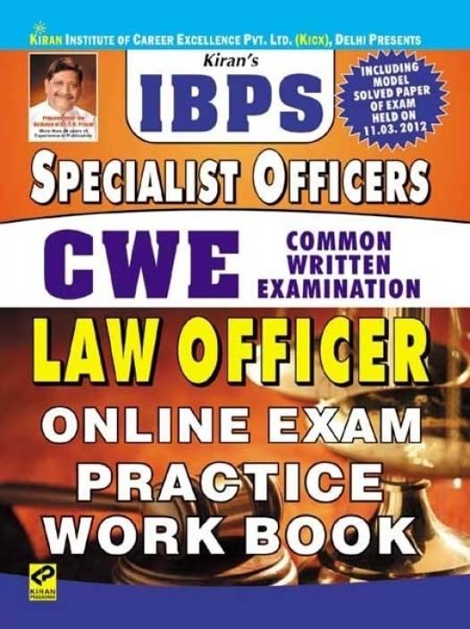 b57ff59457 IBPS Specialist Officer CWE LAW Officer Online Exam Practice Work Book  (Paperback, Kiran Prakashan)