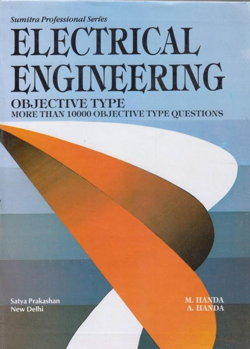 Electrical Engineering Objective Type - More Than 10000 Objective Type Questions