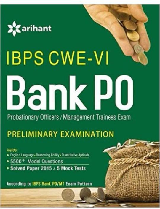 IBPS CWE-VI Bank PO (PO/MT) Preliminary Examination