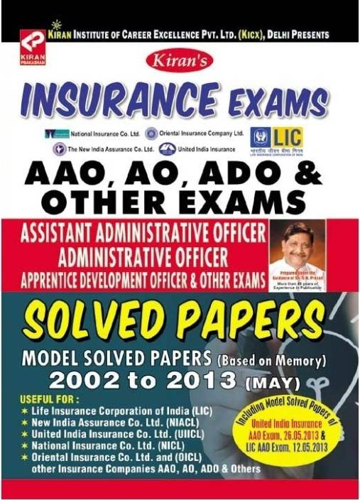 Insurance Officer Exams AAO,AO & ADO Solved Papers(NICL/LIC/OIC/UIICL/OICL) (2013 2002)