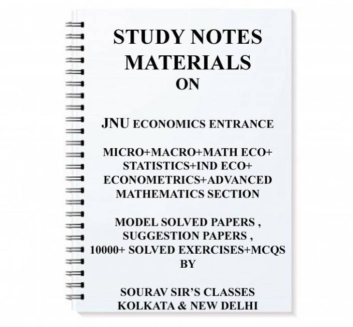 Study Notes Material On Economics Entrance Exam For JNU JAWAHARLAL NEHRU  UNIVERSITY + COMPLETE PREVIOUS YEAR SOLUTION = LAST YEAR SOLVES+ MODEL /