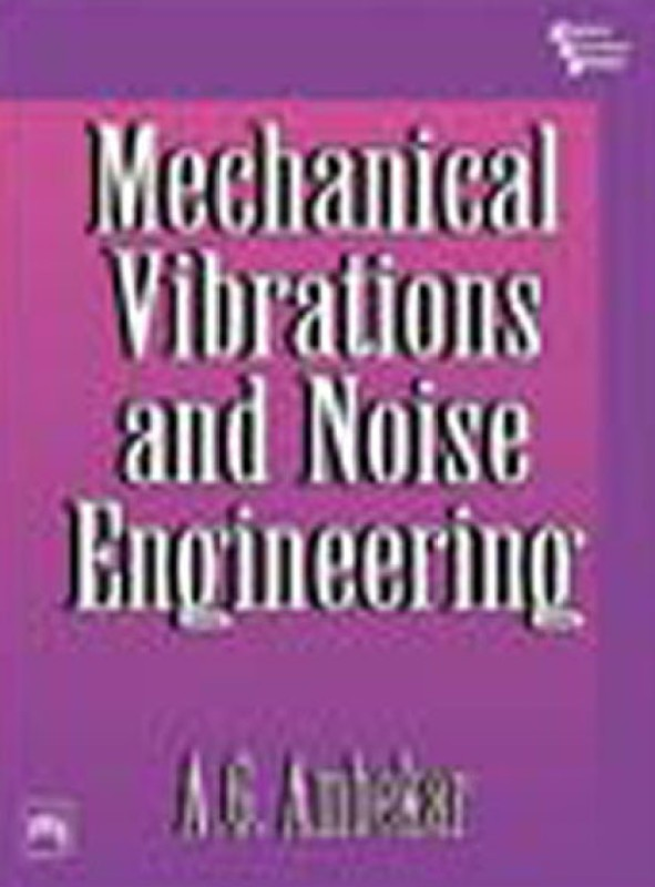 Mechanical Vibrations and Noise Engineering(English, Paperback, unknown)