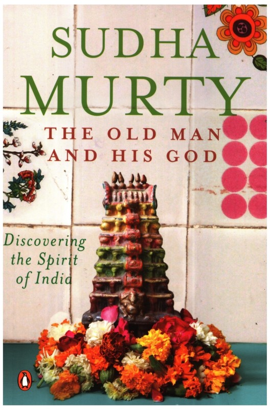 Old Man And His God(English, Paperback, Sudha Murty)