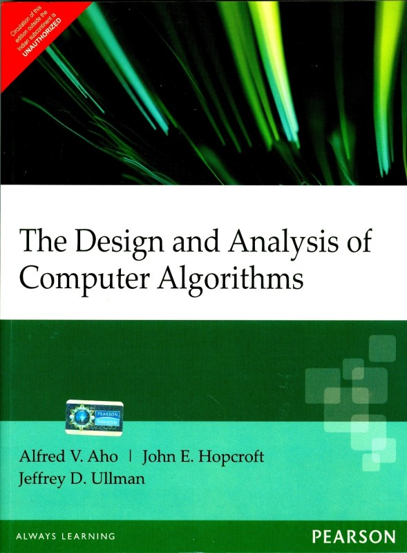 Design & Analysis of Computer Algorithms 1st Edition(English, Paperback, Alfred V. Aho, John E. Hopcroft, Jeffrey D. Ullman)