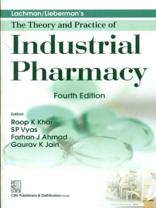 Lachman / Liebermans: The Theory and Practice of Industrial Pharmacy 4th Edition(English, Paperback, Roop K. Khar)