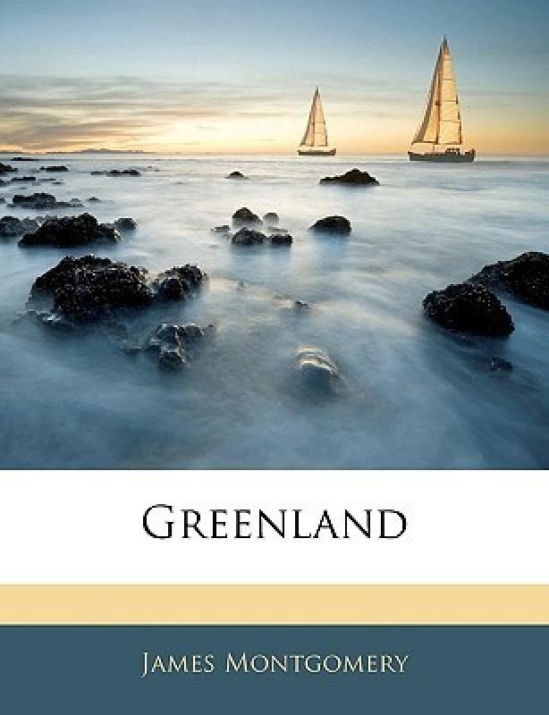 Greenland(English, Paperback, Montgomery James)