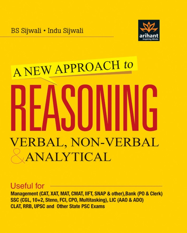 New Approach to REASONING Verbal & Non-Verbal : Verbal, Non - Verbal & Analytical(English, Paperback, Indu Sijwali, B. S. Sijwali)
