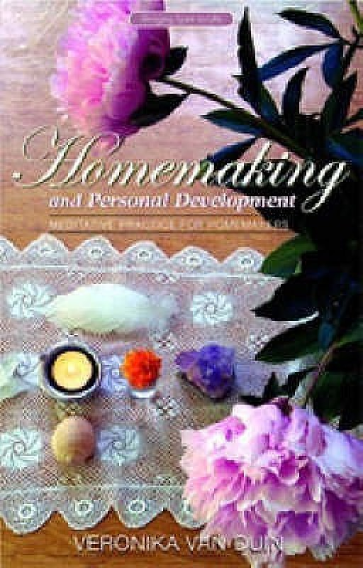 Homemaking and Personal Development: Meditative Practice for Homemakers(Paperback, Duin Veronika Van)