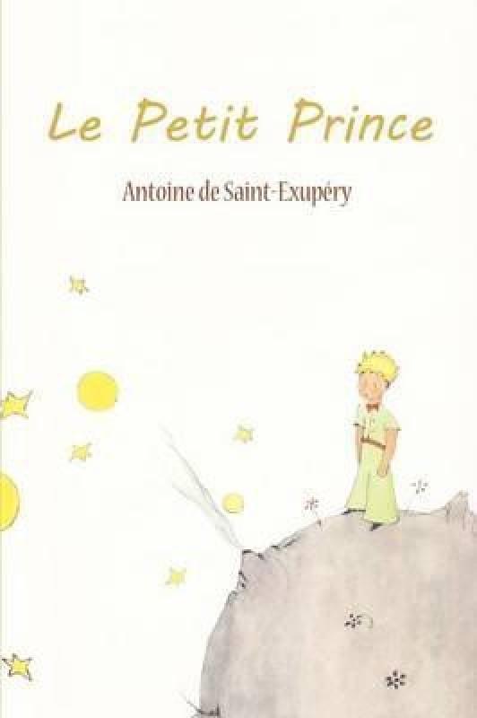 Le Petit Prince(B, Antoine De Saint-Exupery)