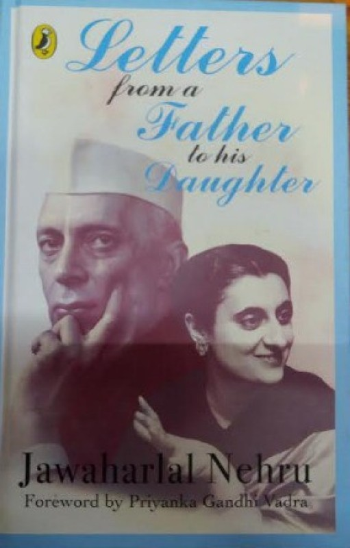 Letters From a Father to His Daughter (H(English, Hardcover, Jawaharlal Nehru)