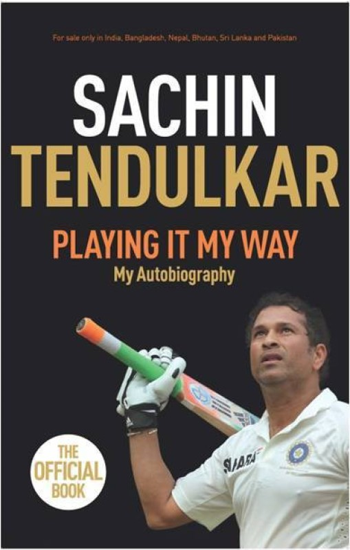 Playing It My Way: My Autobiography(English, Paperback, Sachin Tendulkar)