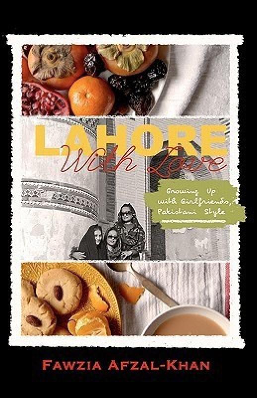 Lahore With Love(English, Paperback, Afzal-Khan Fawzia)