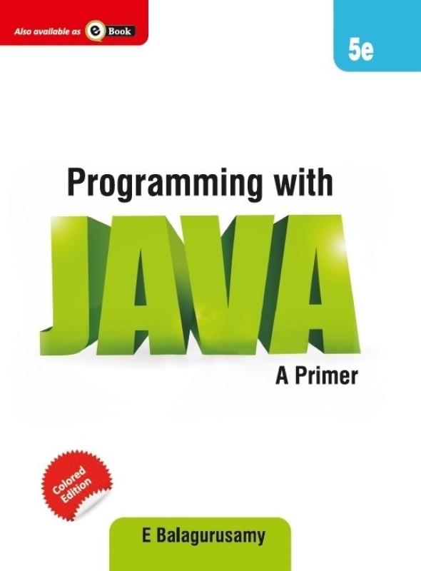 Programming with JAVA 5th Edition(English, Paperback, E Balagurusamy)