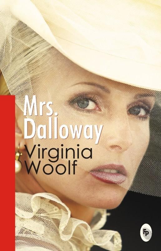Mrs. Dalloway(English, Paperback, Virginia Woolf)