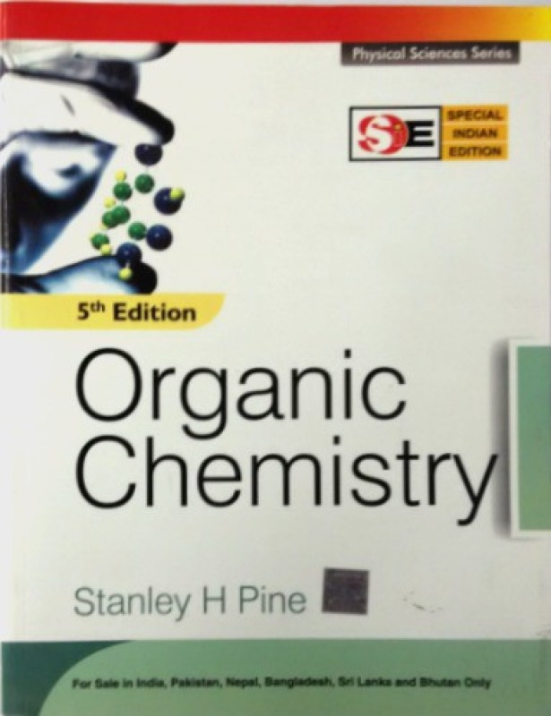 Organic Chemistry 5th Edition(English, Paperback, Stanley H Pine)