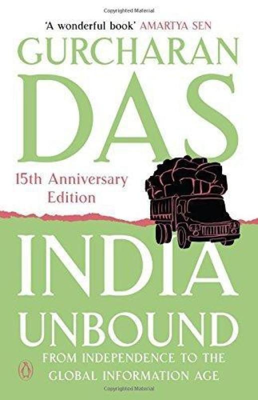 India Unbound (PB)(English, Paperback, Gurcharan Das)