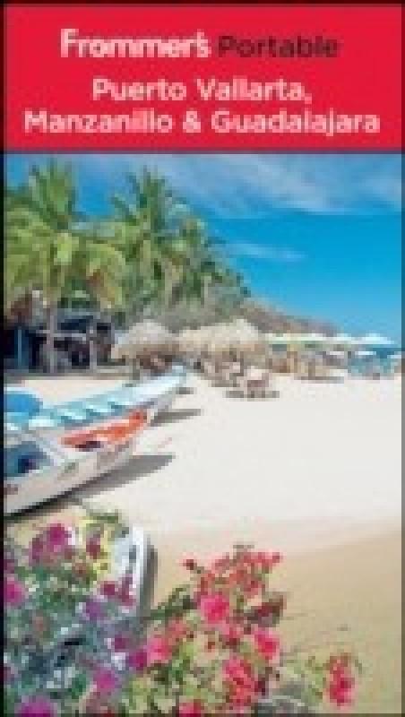 Frommer's Portable Puerto Vallarta, Manzanillo and Guadalajara(English, Paperback, David Baird, Shane Christensen)