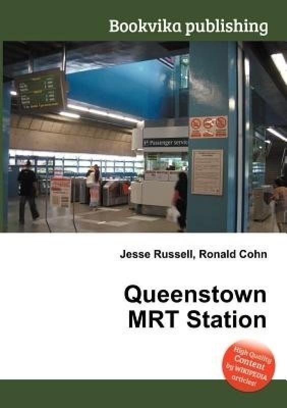 Queenstown Mrt Station(English, Paperback, unknown)