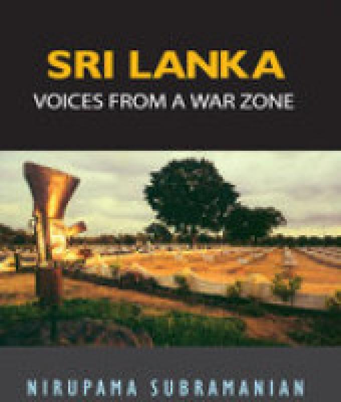 Sri Lanka : Voices From A War Zone(English, Paperback, Nirupama Subramanian)
