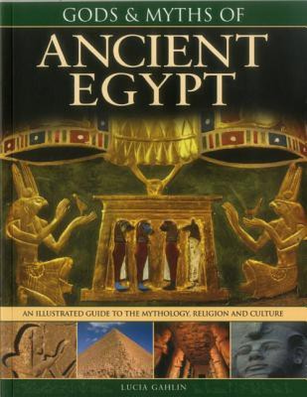 Gods & Myths of Ancient Egypt(English, Paperback, Gahlin Lucia)