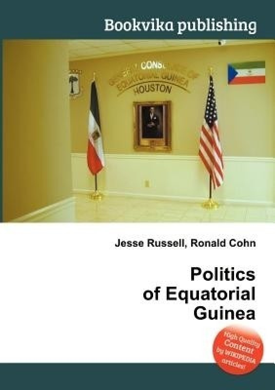 Politics of Equatorial Guinea(English, Paperback, unknown)