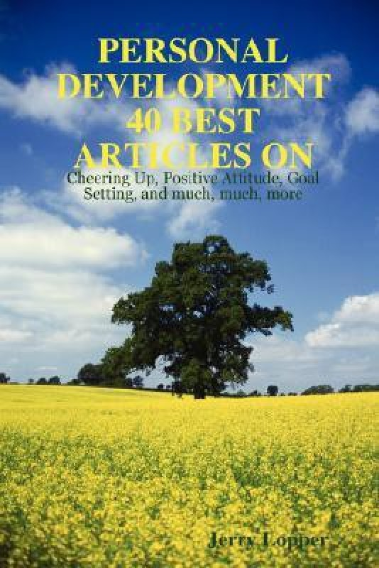 Personal Development 40 Best Articles(English, Paperback, Jerry Lopper)