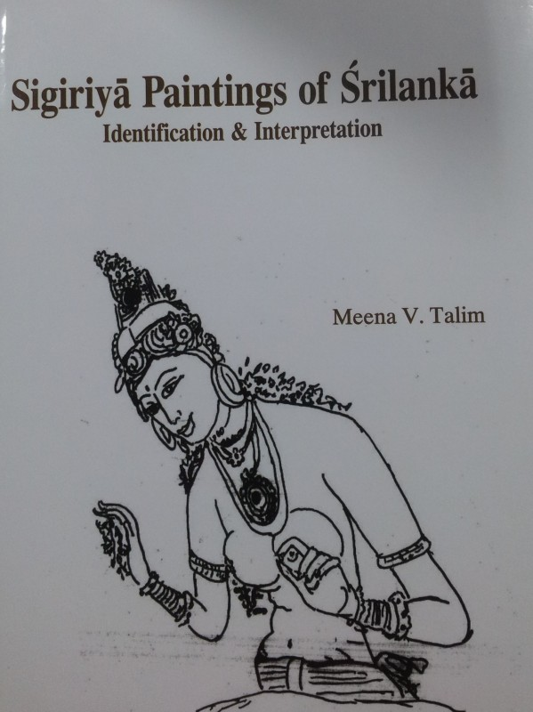 Sigiriya Paintings of Srilanka identifiction & Interpretation(English, Hardcover, Meena Talim)