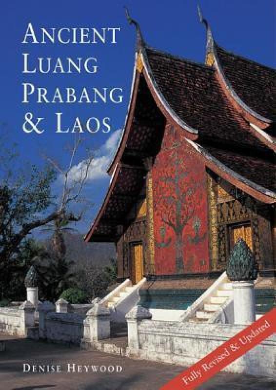 Ancient Luang Prabang & Laos(English, Paperback, Heywood Denise)