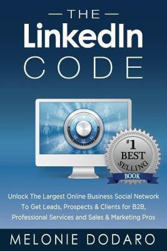 The Linkedin Code(Paperback, Dodaro)