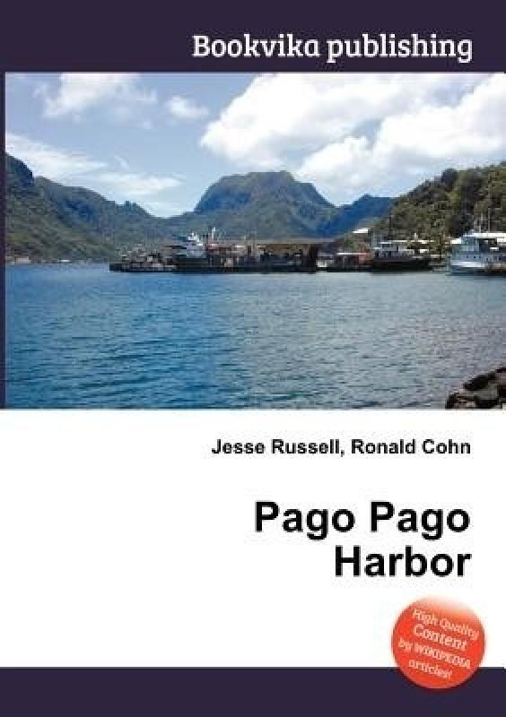 Pago Pago Harbor(English, Paperback, unknown)