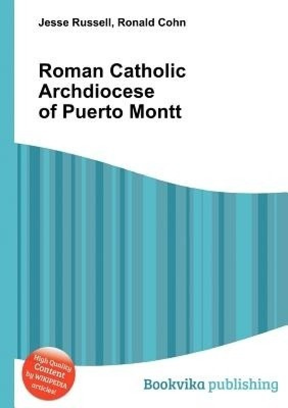 Roman Catholic Archdiocese of Puerto Montt(English, Paperback, unknown)