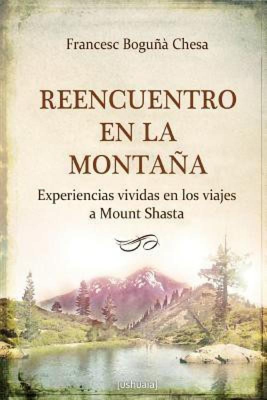 Reencuentro En La Montana(Spanish, Paperback, Boguna Chesa Francesc)