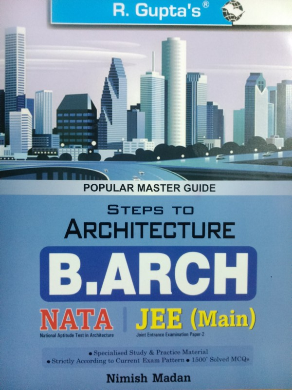 Steps to Architecture (NATA) B. Arch Entrance Exam Guide(English, Paperback, NIMISH MADAN)