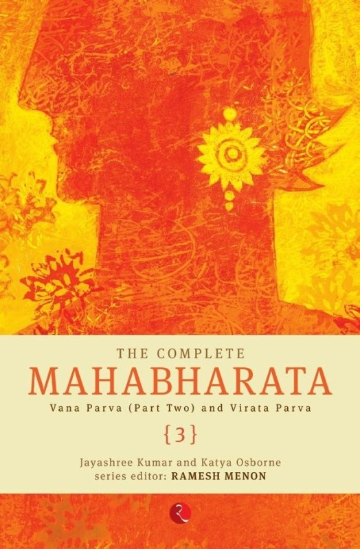 The Complete Mahabharata (Part - 3)(English, Paperback, Ramesh Menon, Jayashree...