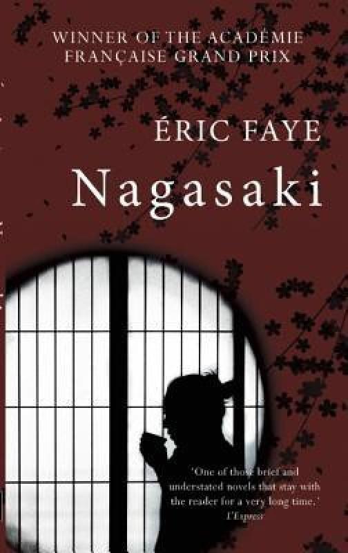 Nagasaki(English, Paperback, Faye Eric)