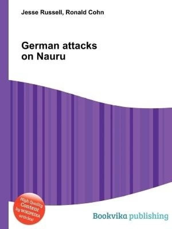 German Attacks on Nauru(English, Paperback, Russell Jesse)